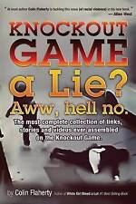 Knockout Game a Lie? Aww, Hell No!: The most complete collections of links and v