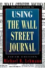 The Irwin Guide to Using the Wall Street Journal by Lehmann, Michael B., Lehman