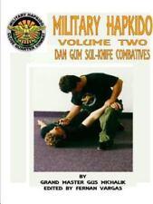 Military Hapkido Dan Gum Sul Knife Combatives: By Michalik, Gus