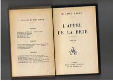 MAURICE MAGRE L'APPEL DE LA BETE   ALBIN MICHEL 1922