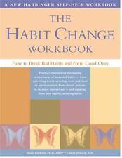 Workbook: The Habit Change : How to Break Bad Habits and Form Good Ones by Ja...