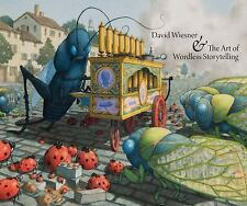 David Wiesner and the Art of Wordless Storytelling by Katherine Roeder, Eik...