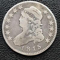 1815 Capped Bust Quarter Dollar 25c RARE Better Grade  #7692