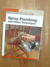 New Best of Fine Woodworking Spray Finishing Other Techniques Sc 2006