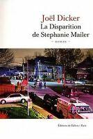 La Disparition de Stephanie Mailer de Dicker, Joël | Livre | état bon