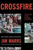 Crossfire: The Plot That Killed Kennedy (Paperback or Softback)