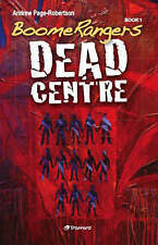 USED (LN) BoomeRangers, Book One: Dead Centre by Andrew Page-Robertson