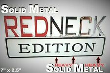 METAL Redneck Edition Emblem HIGHEST QUALITY ON EBAY Tailgate Door Ornament Ford