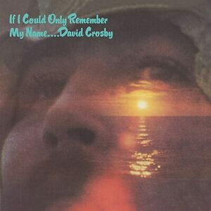 David Crosby - If Only I Could Remember My Name 2CD Sent Sameday*