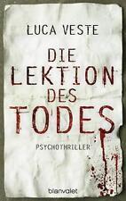 Veste, Luca - Die Lektion des Todes: Psychothriller