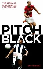 Pitch Black - The Story of Black British Footballers - Emy Onoura - soccer book