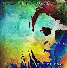 ALAN REED ( EX PALLAS) -  First In A Field Of One SEALED 2012 DEBUT CD