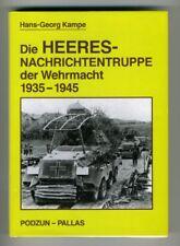 DIE HEERES-NACHRICHTENTRUPPE DER WEHRMACHT 1939-45 Hans-Georg Kampe GERMAN BOOK