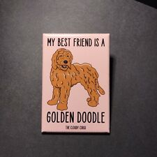 Golden Doodle Dog Magnet My Best Friend is a Dog Gifts and Kitchen Home Decor