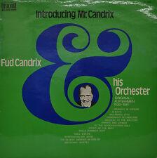"FUD CANDRIX AND HIS ORCHESTRA - INTRODUCING MR. CANDRIX  12""  LP  (P609)"