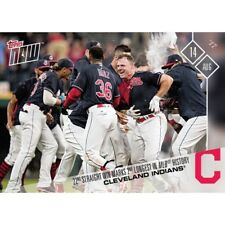2017 Topps Now #608 - Cleveland Indians Extend Win Streak 22 Games *VERY RARE*