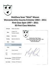 Matt Mason Worcestershire condado jugador de cricket 2002-2011 Original autógrafo