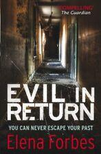 Evil in Return-Elena Forbes, 9781849162593