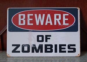 Beware of ZOMBIES Vintage metal Tin signs Home Pub Bar wall decor TP496
