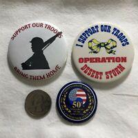 Lot of 3 Support The Troops Desert Storm Korean War Anniversary Pinbacks Button