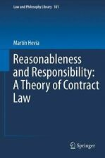 Reasonableness And Responsibility: A Theory Of Contract Law (law And Philosop...