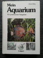 Mills, Dick Mein Aquarium. Das praktische Handbuch für den Tierfreund