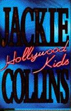 Jackie Collins / Hollywood Kids FICTION Hardcover 1994 First Edition