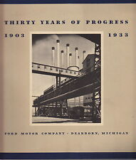 DEARBORN MICHIGAN BOOK FORD MOTOR COMPANY 1903-1933 THIRTY YEARS OF PROGRESS