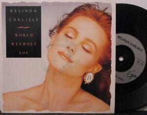 """BELINDA CARLISLE ~ World Without You ~ 7"""" Single PS"""