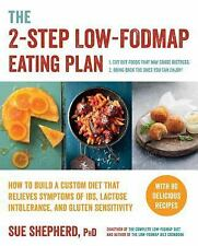 THE 2-STEP LOW-FODMAP EATING PLAN - SHEPHERD, SUE, DR. - NEW PAPERBACK BOOK