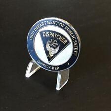 Ohio State Police Highway Patrol Dispatcher Challenge Coin