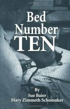 Bed Number Ten by Schomaker, Baier  New 9780849342707 Fast Free Shipping**