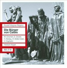 Rudolf Wagner-Régeny Die Bürger von Calais (Intégrale), New Music