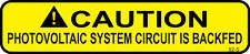 100 ea. Solar Warning Labels - Caution Photovoltaic System Circuit Is Backfed