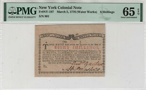MARCH 5TH 1776 NEW YORK COLONIAL NOTE NY-197 8 SHILLINGS PMG GEM UNC 65 EPQ