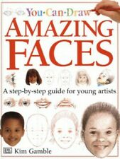 You can draw amazing faces by Kim Gamble (Hardback) Expertly Refurbished Product