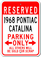 1968 68 PONTIAC CATALINA Parking Sign
