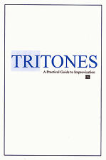 Tritones: A Practical Guide to Improvisation