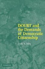 Doubt and the Demands of Democratic Citizenship Hiley, David R. Paperback