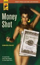 *Money Shot* Christa Faust 2008 Hard Case Crime #040-Sc/*New Condition.