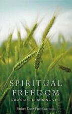 Spiritual Freedom: God's Life-Changing Gift (Paperback or Softback)
