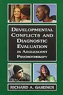 Developmental Conflicts & Diagnostic Evaluation in Adolescent Psychotherapy book