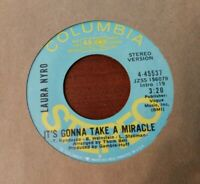 LAURA NYRO It's Gonna Take A Miracle PROMO Demo 45 COLUMBIA 45537 ~ Stereo 1970