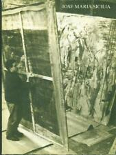 JOSE' MARIA SICILIA. PEINTURAS 1983-84  AA.VV. FERNANDO VIJANDE 1984