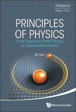 Principles of Physics Quantum Field Theory - Classical Mechanics 2014 HC Ni Jun