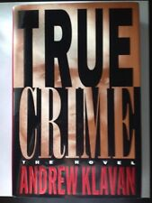 True Crime The Novel By Andrew Klavan 1995 HARDCOVER HB 1st Edition