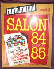 L'AUTO-JOURNAL  N° SPECIAL SALON SEPTEMBRE 1984  modèles 85