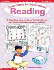 Great Games for the Overhead: Reading : 12 Whole-Class, Super-Fun Games That Tea