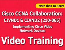 Cisco CCNA Collaboration 210-065 CIVND EXAM Video Training Tutorials CBT +18 Hrs