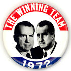 """Superb  ~ """" THE WINNING TEAM  1972 """" ~ 1972 Campaign Button"""